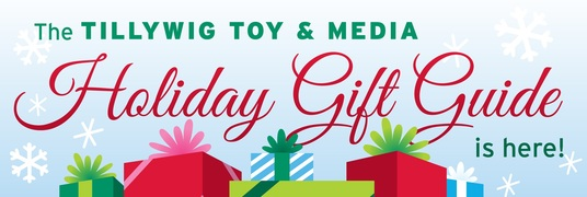 Tillywig Toy & Media Holiday Gift Guide